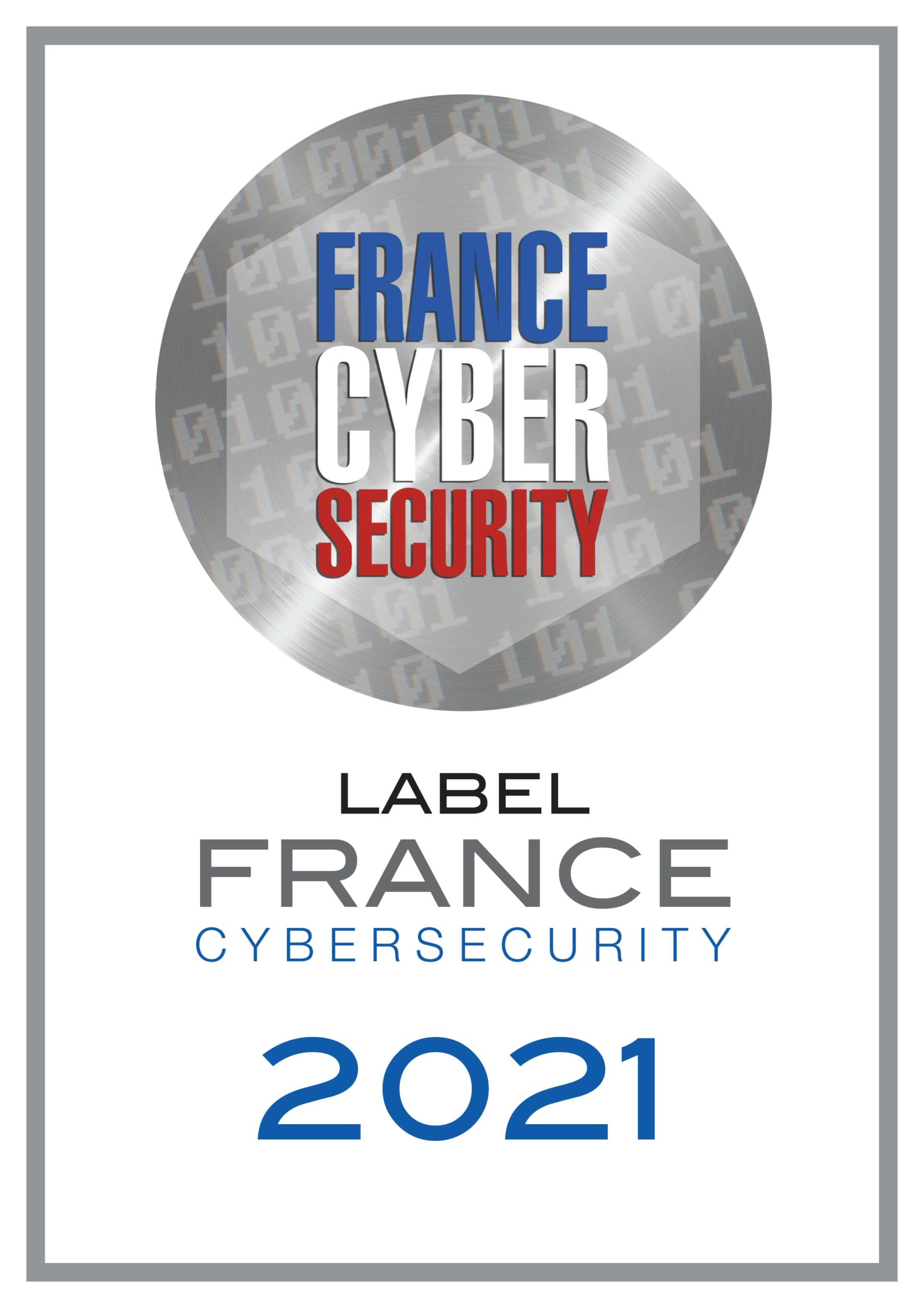 France Cyber Security Label France CYBERSECURITY 2021